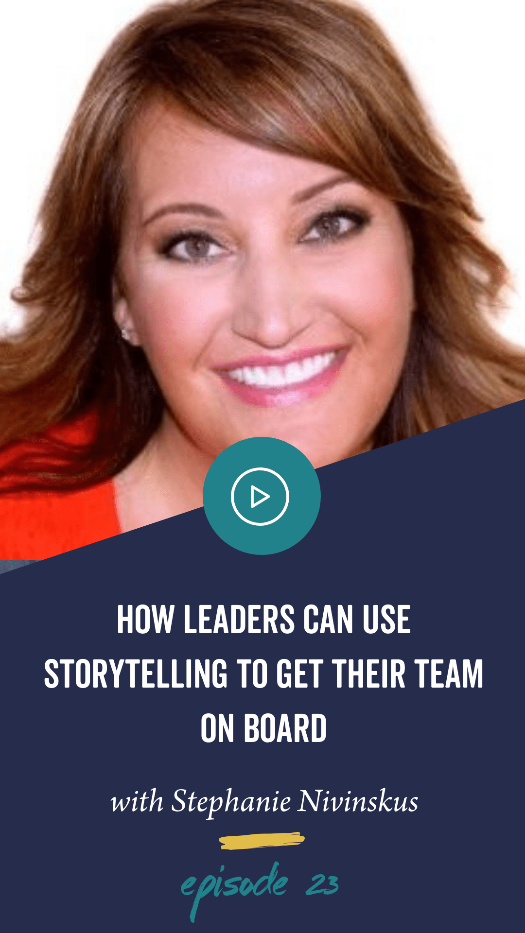 Episode 23: The Power of Storytelling with Stephanie Nivinskus